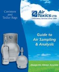 Canister & Tedlar Bag Guide to Sampling & Analysis - Air Toxics Ltd.