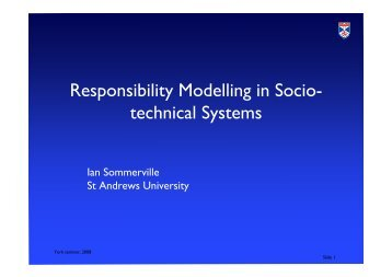 Responsibility Modelling in Socio- technical Systems - Computer ...