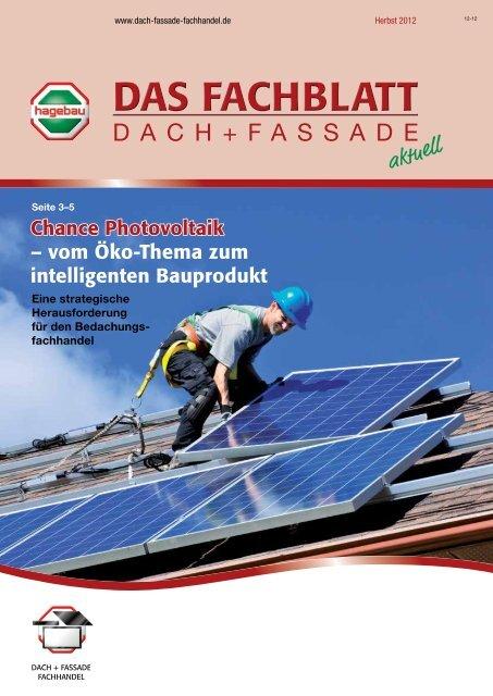 Neue Kundenzeitschrift Dach + Fassade Nr. 3 / 2012