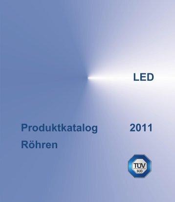 LED Produktkatalog 2011 Röhren - Photolight