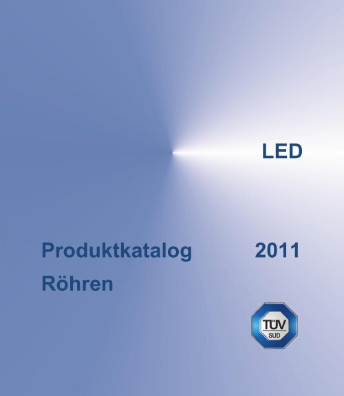 LED Produktkatalog 2011 Röhren - Photolight