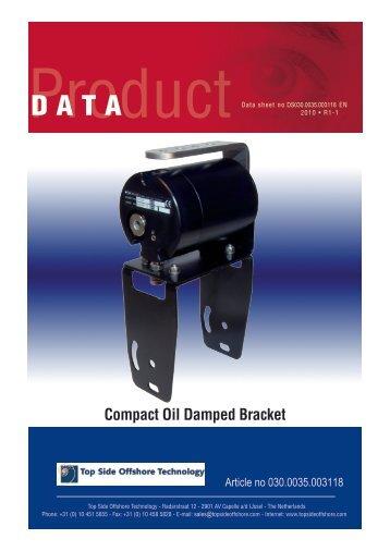 Oil damped camera bracket - Top Side Offshore Technology