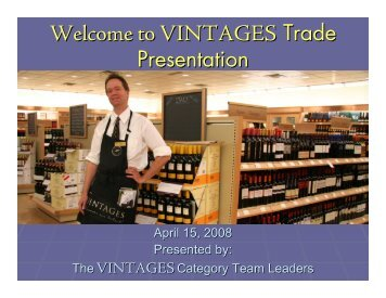 Trade Open House April 15, 2008 - Doing Business with LCBO