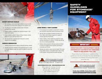 SAFETY GUIDELINES FOR STONEAGE® EqUIPMENT