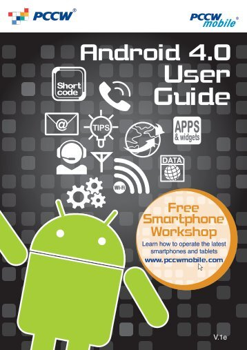 Download Android 4 0 User Guide PDF - PCCW Mobile