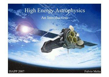 High Energy Astrophysics - isapp 2007