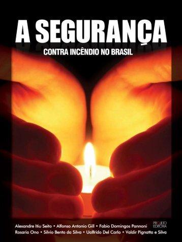 Livro: A segurança contra incêndio no Brasil - LMC - USP