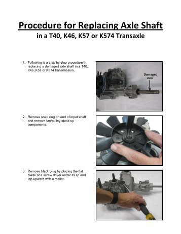 Procedure for Replacing Axle Shaft - Tuff Torq Parts