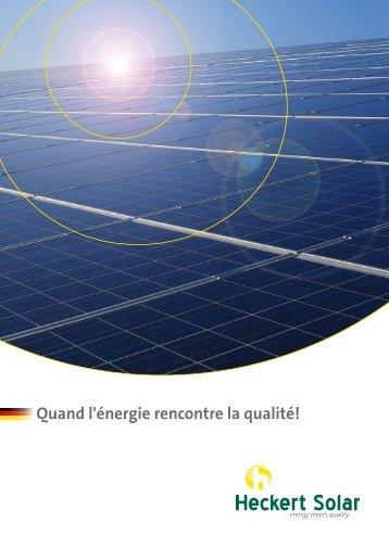 Quand l'énergie rencontre la qualité! - Heckert Solar