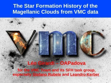 The Star Formation History of the Magellanic Clouds from ... - ESO