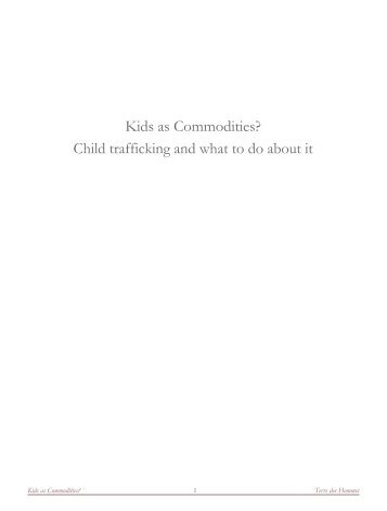 Kids as Commodities? Child trafficking and what to do about it