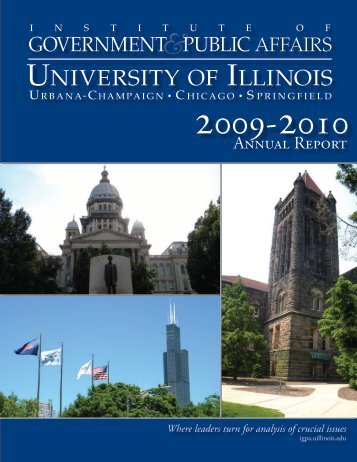 UNIVERSITY OF ILLINOIS - Institute of Government & Public Affairs ...