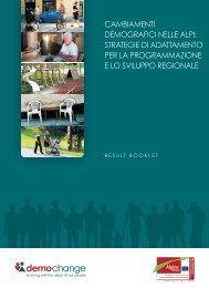 Cambiamenti demografiCi nelle alpi - Alpine Space Programme