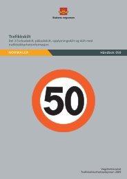 Håndbok 050 – Trafikkskilt Del 3 - Statens vegvesen