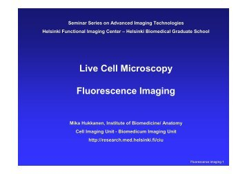 Live cell imaging - Biomedicum Imaging Unit (BIU) - Helsinki.fi