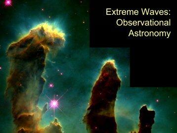 Exteme Waves: Observational Astronomy Presentation