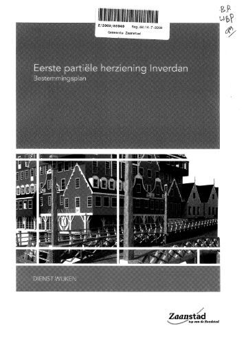Bestemmingsplan Eerste partiele herziening Inverdan - Gemeente ...