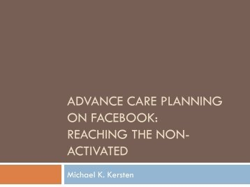 Advance Care Planning for the Facebook age - California ...