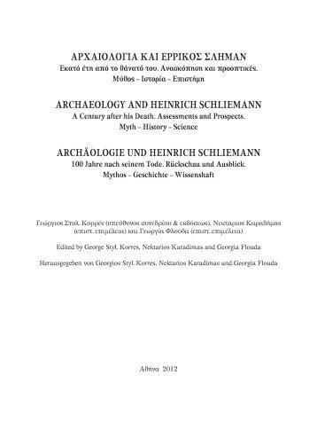 Archaeology and Heinrich Schliemann 2012