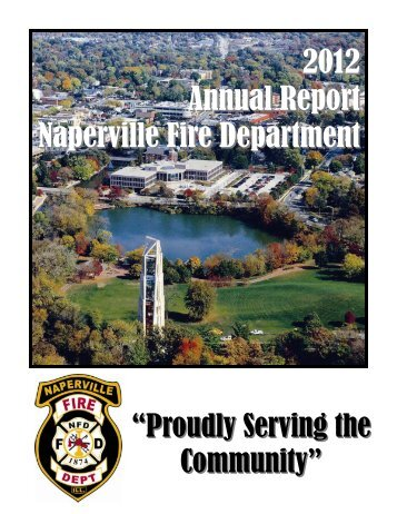 2012 Annual Report Naperville Fire Department - City of Naperville