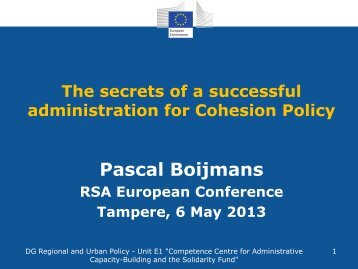 The Secrets of a Successful Administration for Cohesion Policy