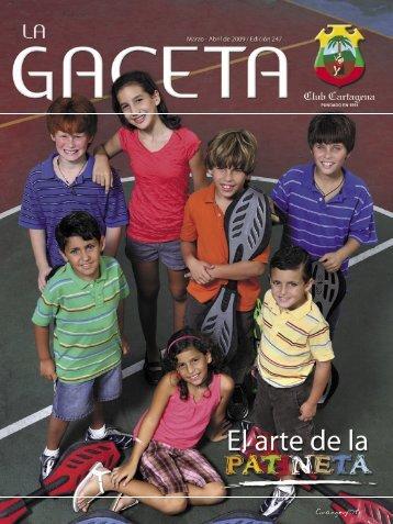 La Gaceta 247 | Marzo - Abril de 2009 - Club Cartagena