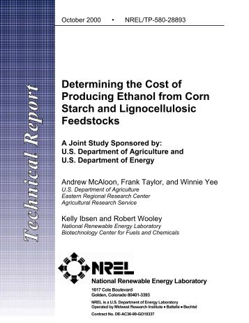 Determining the Cost of Producing Ethanol from Corn Starch ... - NREL