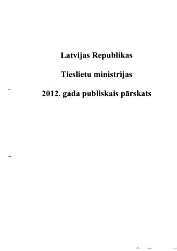 Tieslietu ministrijas 2012. gada publiskais pārskats