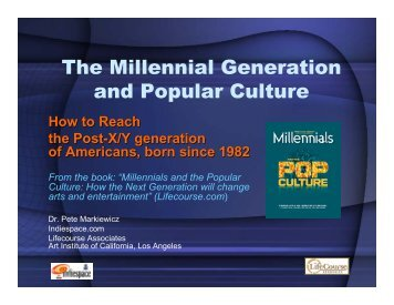 The Millennial Generation and Popular Culture - USC Marshall