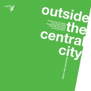 Outside Central City (with naturestrips) - City of Melbourne