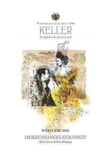 Jahrgangsbericht 2012 - Keller Wein