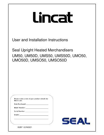 User and Installation Instructions Seal Upright Heated ...