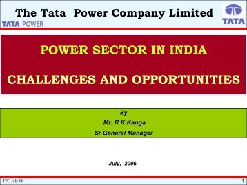 power sector in india challenges and opportunities - Tata Power