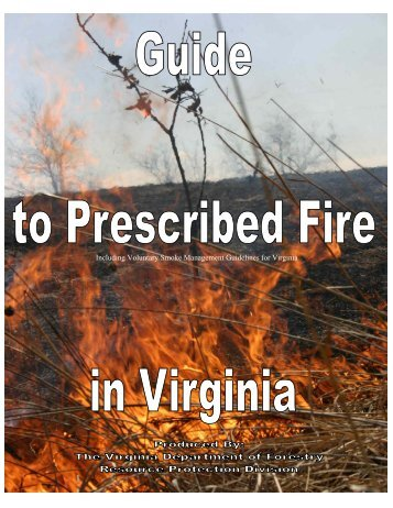 Guide to Prescribed Fire in Virginia - College of Natural Resources ...