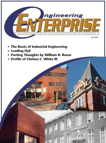 • The Roots of Industrial Engineering • Leading ISyE • Parting ...