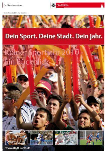 Kölner Sportjahr 2010 - Ein Rückblick - Stadt Köln