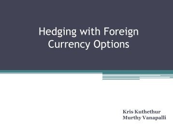 Hedging with Foreign Currency Options