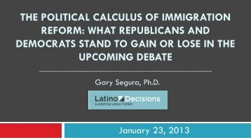 the political calculus of immigration reform: what ... - Latino Decisions