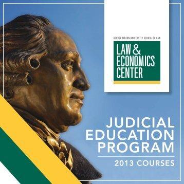 JUDICIaL EDUCaTIon PrograM - Law & Economics Center
