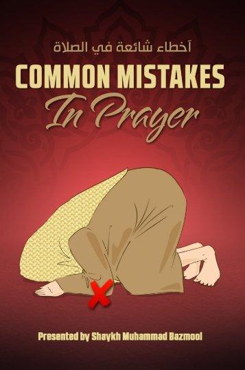 common-mistakes-in-prayer-shaykh-muhammad-bazmool