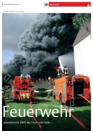 Jahresbericht 2005 der Feuerwehr Köln - Stadt Köln