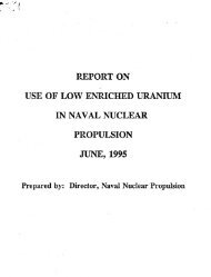 Report on Use of Low Enriched Uranium in Naval Nuclear Propulsion