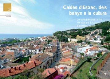 Caldes d'Estrac, dels banys a la cultura - CapGros.com
