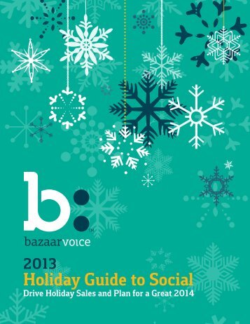 2013 Holiday Guide to Social - Bazaarvoice