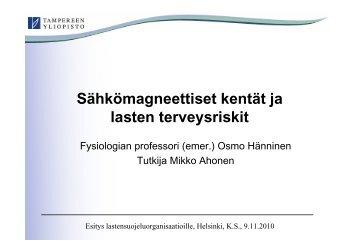 Sähkömagneettiset kentät ja lasten terveysriskit - Tampereen yliopisto