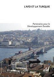 L'AFD ET LA TURQUIE - Agence Française de Développement