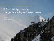 Large Scale Agile Development - Agile Executive Forum 2013