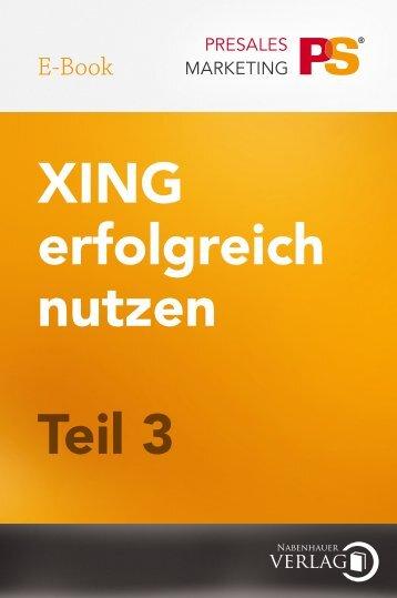 XING erfolgreich nutzen - Einsteigerhandbuch Teil 3