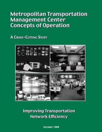 Metropolitan Transportation Management Center, Concepts of ...