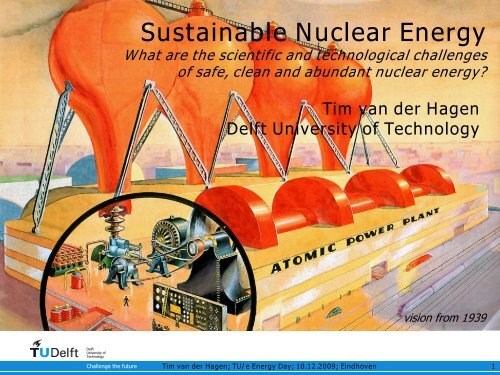 Sustainable Nuclear Energy - Eindhoven University of Technology